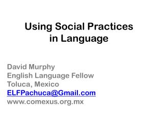 Using Social Practices in Language