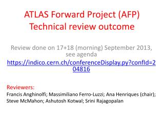 ATLAS Forward Project (AFP) Technical review outcome