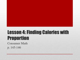 Lesson 4: Finding Calories with Proportion