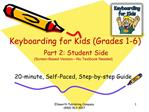 Keyboarding for Kids Grades 1-6   Part 2: Student Side Screen-Based Version No Textbook Needed