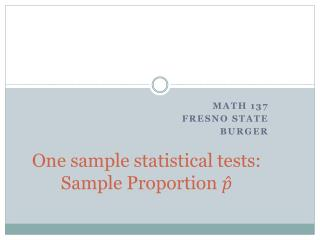 One sample statistical tests: Sample Proportion