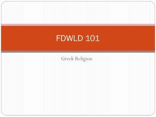 FDWLD 101