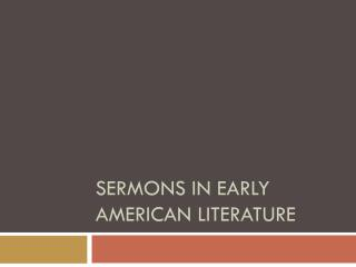 Sermons in Early American Literature