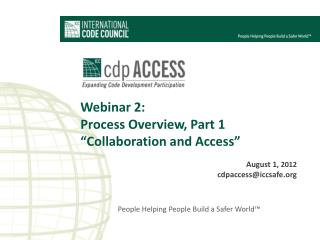 """Webinar 2:  Process Overview, Part 1 """"Collaboration and Access"""""""