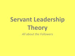 Servant Leadership Theory