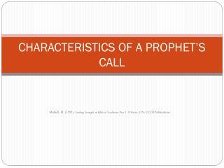 CHARACTERISTICS OF A PROPHET'S CALL
