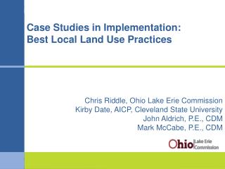 Case Studies in Implementation: Best Local Land Use Practices
