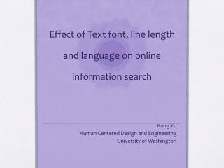 Effect of Text font, line length and language on online information search