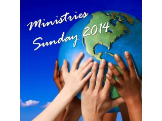 Ministries  Sunday 2014