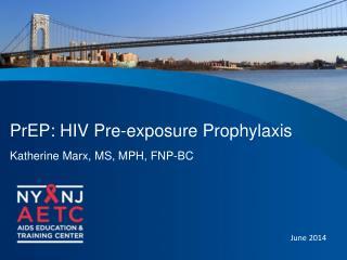 PrEP : HIV  Pre-exposure Prophylaxis