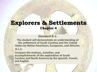 Explorers & Settlements Chapter 4