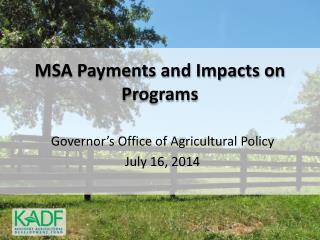 MSA Payments and Impacts on Programs