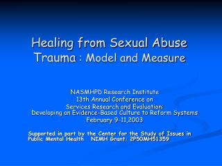 Healing from Sexual Abuse Trauma : Model and Measure
