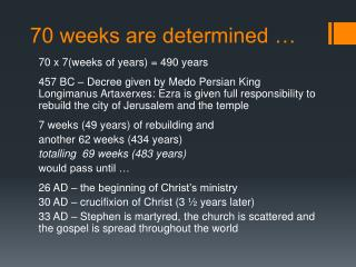 70 weeks are determined …