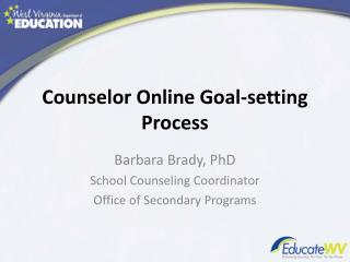Counselor Online Goal-setting Process