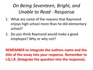 On Being Seventeen, Bright, and Unable to Read  - Response