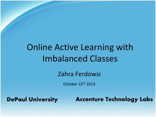 Online Active Learning with Imbalanced Classes