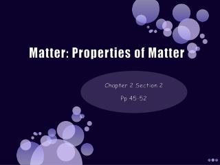 Matter: Properties of Matter