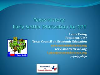Texas History: Early Settler Motivation for GTT