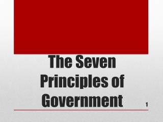 The Seven  P rinciples of Government