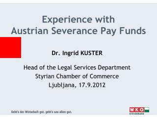 Experience  with Austrian  Severance  Pay Funds