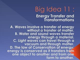 Big Idea 11 :