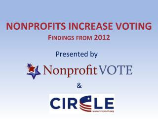 Nonprofits increase voting Findings from 2012