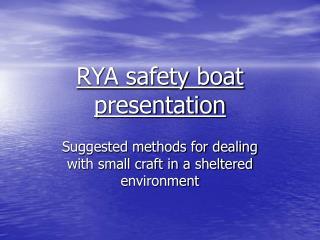 RYA safety boat presentation