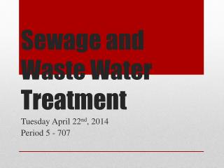 Sewage and Waste Water Treatment
