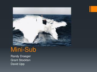 Mini-Sub