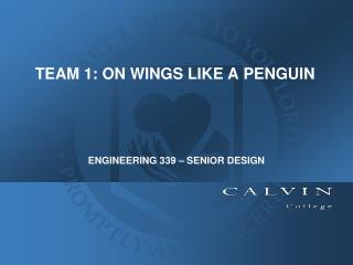 ENGINEERING 339 – SENIOR DESIGN