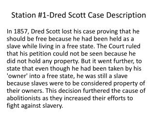 Station #1-Dred Scott Case Description