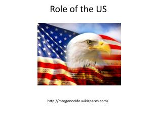 Role of the US