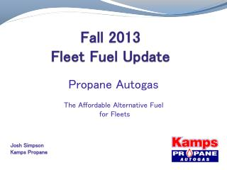 Fall 2013 Fleet Fuel Update