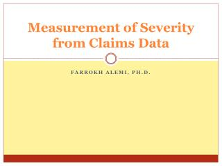 Measurement of Severity from Claims Data