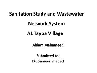 Sanitation Study and Wastewater Network System AL  Tayba  Village