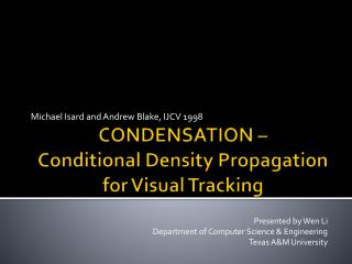 CONDENSATION –  Conditional Density Propagation for Visual Tracking
