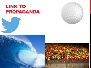 Link to Propaganda