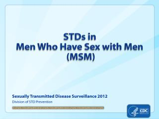STDs in Men Who Have Sex with Men  (MSM)