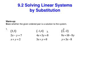 9.2 Solving Linear Systems by Substitution