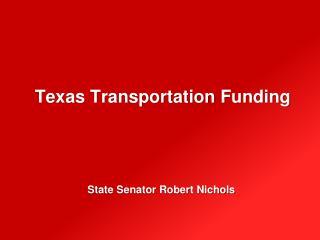 Texas Transportation  Funding