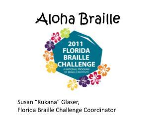 Aloha Braille