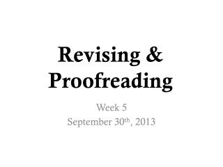 Revising & Proofreading
