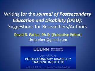 David R. Parker, Ph.D. (Executive Editor) drdparker@gmail