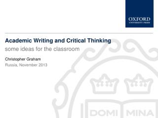 Academic Writing and Critical Thinking