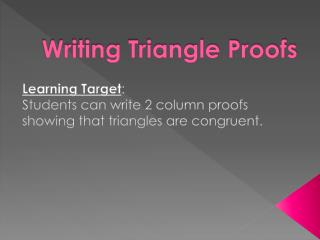 Writing Triangle Proofs