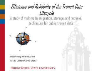 Efficiency and Reliability of the Transit Data Lifecycle