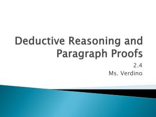 Deductive Reasoning and Paragraph Proofs
