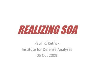 REALIZING SOA