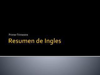 Resumen de Ingles